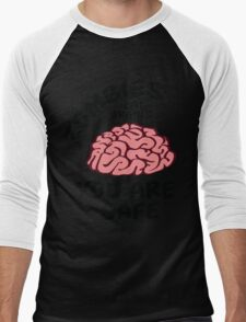 Zombies eat brains, you are safe Men's Baseball ¾ T-Shirt