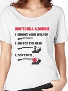 How to kill a zombie Women's Relaxed Fit T-Shirt