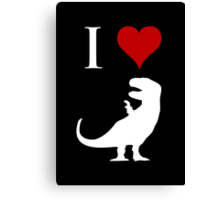 I Love Dinosaurs - T-Rex (white design) Canvas Print