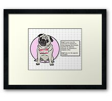 Smiler The Ironic Pug Framed Print