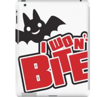 I won't bite iPad Case/Skin