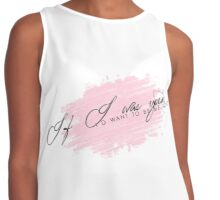 IF I WAS YOU, I'D WANT TO BE ME TOO. Contrast Tank