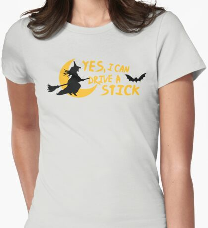 Yes, I can drive a stick Womens Fitted T-Shirt
