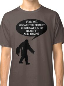 Combination of beauty and brains Classic T-Shirt
