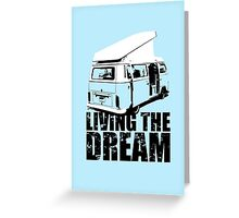 VW Camper Open Roof Living The Dream Greeting Card