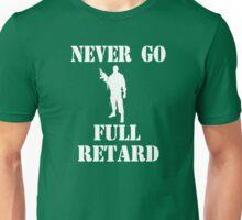 Tropic Thunder Quote - Never Go Full Retard Unisex T-Shirt