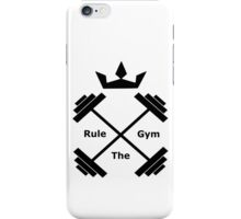 Rule the Gym iPhone Case/Skin