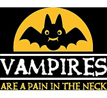 Vampires are a pain in the neck Photographic Print