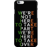 Connor Mcgregor Taking Over iPhone Case/Skin