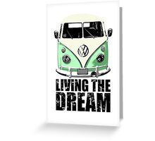 VW Camper Living The Dream Green Greeting Card