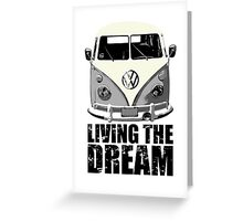 VW Camper Living The Dream Grey Greeting Card