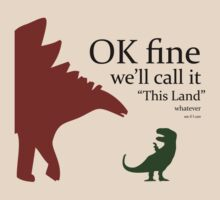 "OK Fine, We'll Call It ""This Land"" by jezkemp"