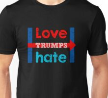 Hillary Clinton Love Trumps Hate Shirt and Design Unisex T-Shirt