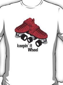 Keepin It Wheel T-Shirt
