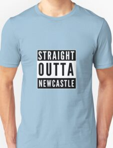 Straight Outta Newcastle Unisex T-Shirt