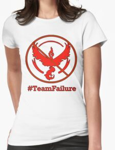 Team Valor? More like Team Failure! Womens Fitted T-Shirt