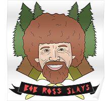 Bob Ross Slays Poster