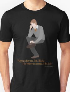 Remus Believes in Commas Unisex T-Shirt