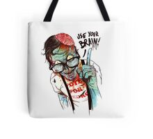Use your brain Tote Bag