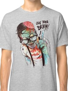 Use your brain Classic T-Shirt