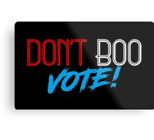 Don't Boo - Speech Words Obama Metal Print