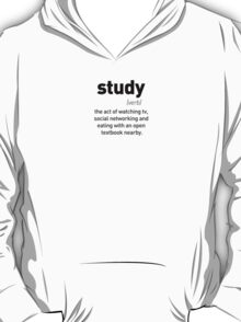 Define Study T-Shirt