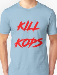 Kill Kops (red) Unisex T-Shirt