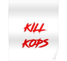 Kill Kops (red) Poster