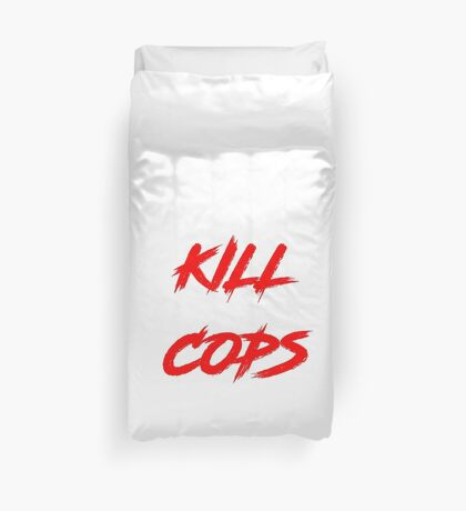 Kill Cops (red) Duvet Cover