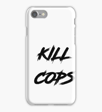 Kill Cops iPhone Case/Skin