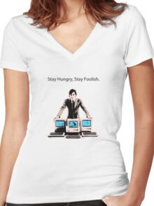 Stay Hungry, Stay Foolish Women's Fitted V-Neck T-Shirt