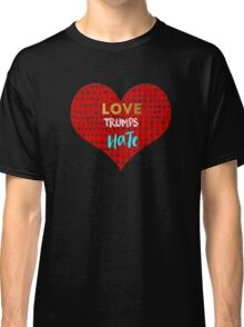 Love Trumps Hate - Religious Equality Classic T-Shirt