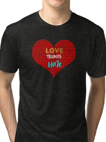 Love Trumps Hate - Religious Equality Tri-blend T-Shirt