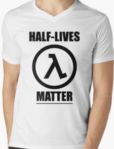 Half-Lives Matter Mens V-Neck T-Shirt