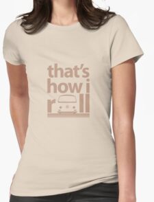 How I Roll Early Bay Beige T-Shirt