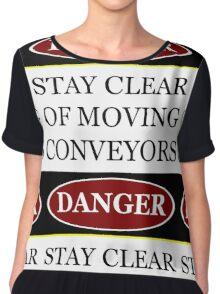 Danger stay clear of moving conveyor construction sign vector png Chiffon Top