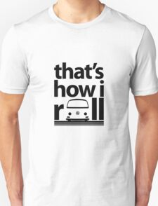 How I Roll Early Bay Black T-Shirt
