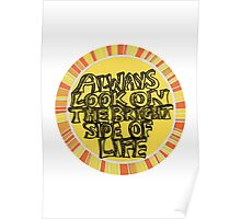 Always look on the bright side of life (circle) Poster