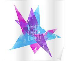 Dance. Dance. Dance! Poster