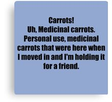 Medicinal Carrots Canvas Print
