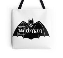 Badman Tote Bag