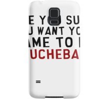 Are you sure you want your name to be Douchebag? Samsung Galaxy Case/Skin