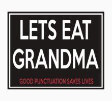 Lets Eat Grandma by babydollchic