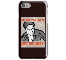 Why Wontcha Love Me iPhone Case/Skin