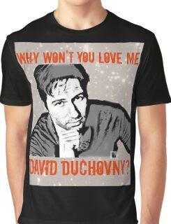 Why Wontcha Love Me Graphic T-Shirt