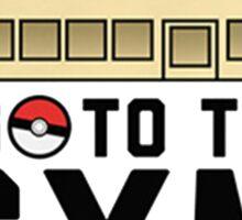 I Go To the gym everyday - Pokemon Go Sticker