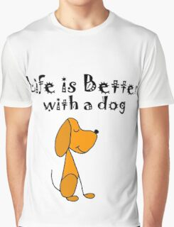 Cool Funky Life is Better with a Dog Cartoon Graphic T-Shirt