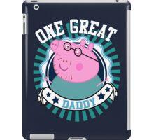 One Great Daddy iPad Case/Skin
