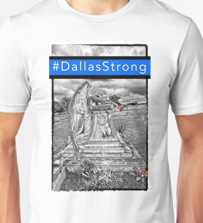 Angel Tears - #DallasStrong Unisex T-Shirt