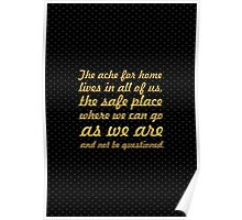 "The ache for home... ""Maya Angelou"" Inspirational Quote Poster"